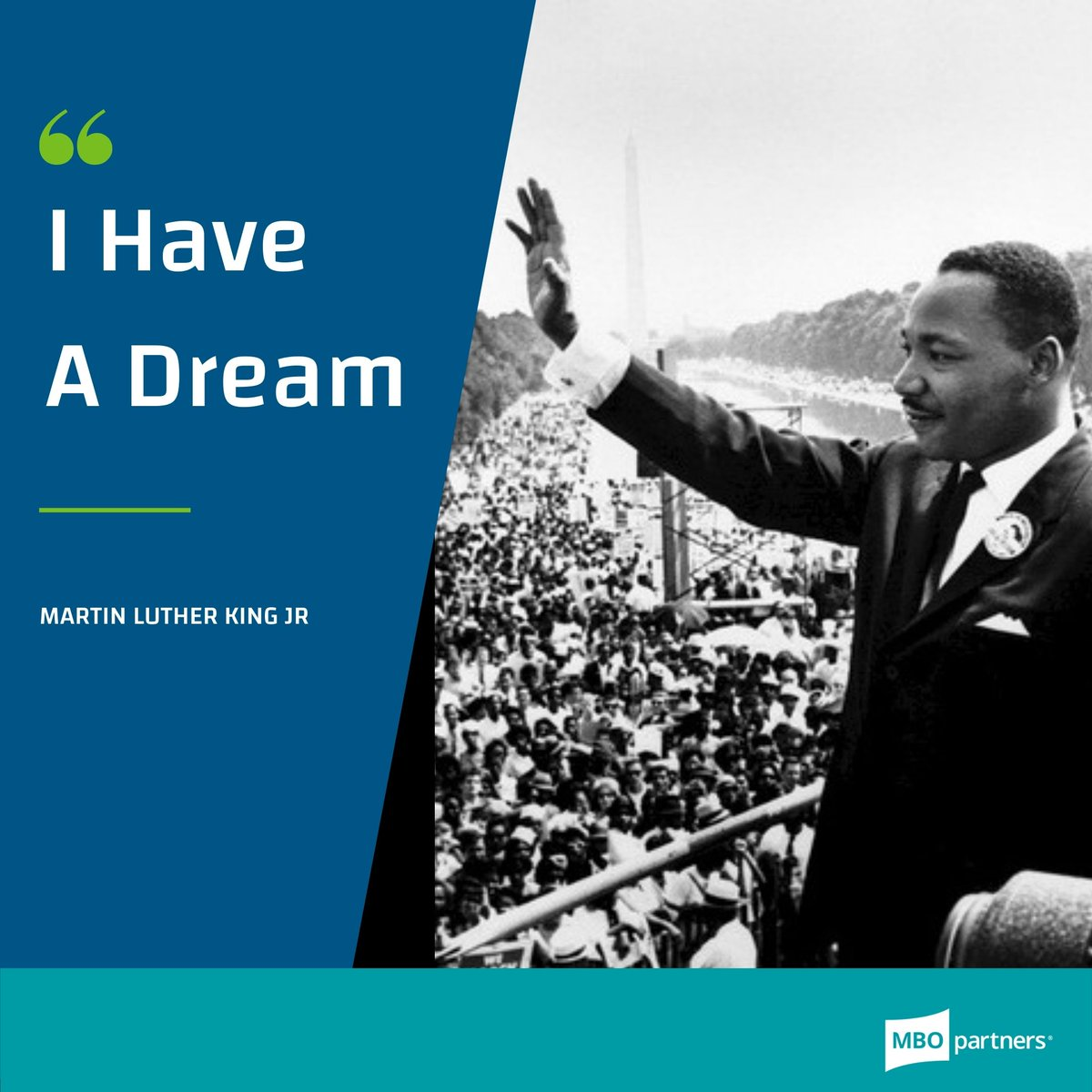 "Here at MBO, we remember the legacy of #MartinLutherKingJr and his inspirational words, spoken on the steps of the Lincoln Memorial in 1963.  ""I still have a dream. It is a dream deeply rooted in the American dream.""  #IHaveADream"