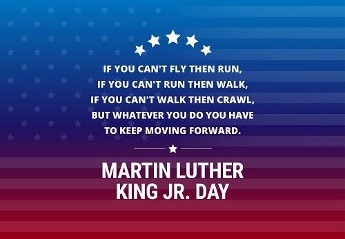 In honor of Marin Luther King Jr. Day we remind you the time is always right to do was is right and keep moving forward.  #MLK2021 #MLKJRDay #MLK