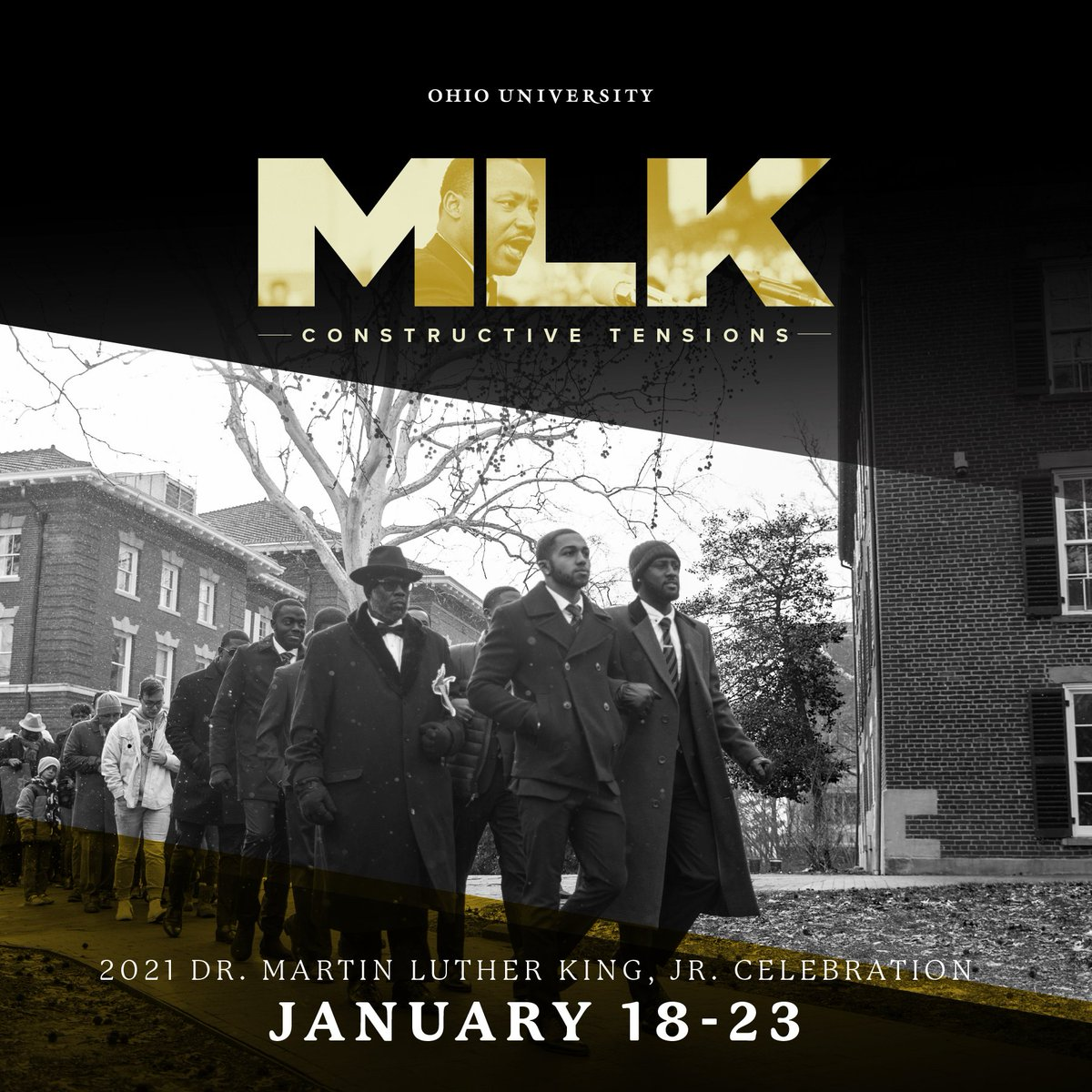 """The 2021 Martin Luther King, Jr. celebration theme at OHIO is """"Constructive Tensions.""""  The inherent presence of constructive tension within our activism helps us grow and gain awareness of our differences, shared struggles and triumphs.  #MLKDay  ➡️ https://t.co/ZJncjAxOt7 https://t.co/rMbUcKfccJ"""