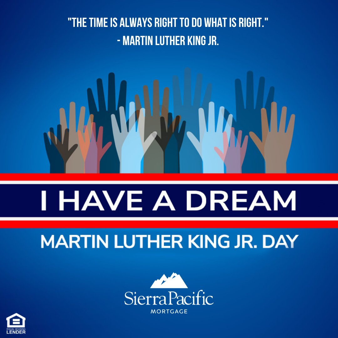 Wishing all my clients, friends and family a relaxing and reflective MLK holiday! #ihaveadream #spmc #sierrapacificmortgage