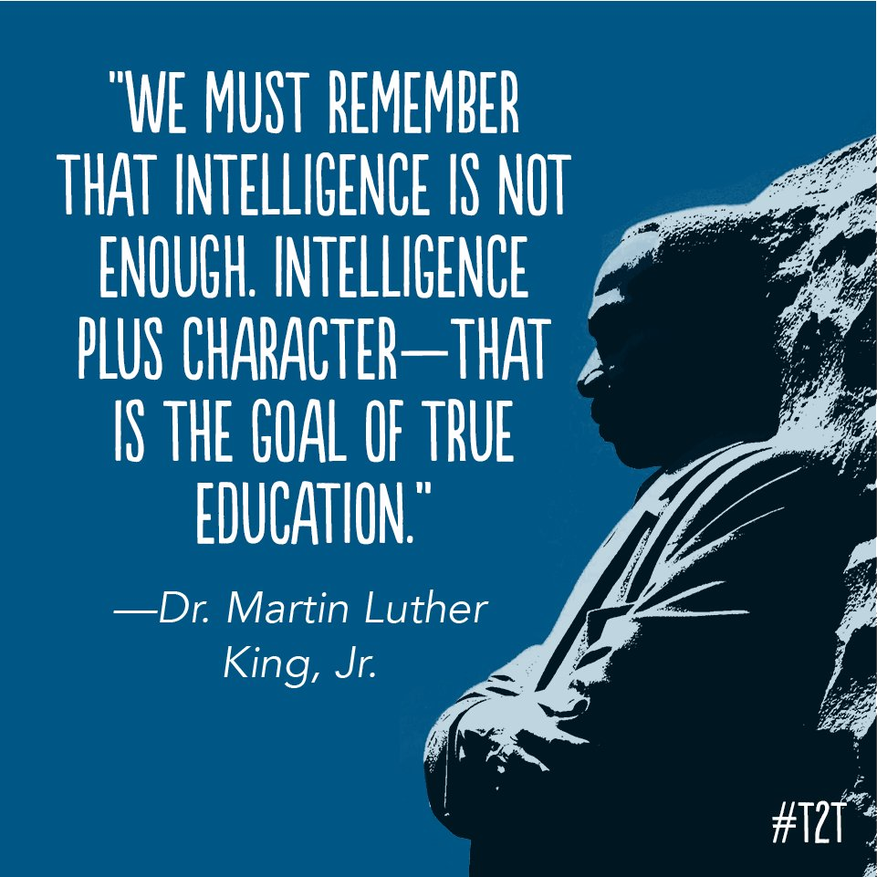 """Intelligence plus character–that is the goal of true education."" #MLKDay #MondayMotivation #MondayMorning #WeAreHireEd #educationmatters #neverstoplearning"
