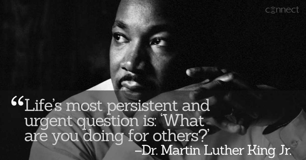"""In recognition of Dr. Martin Luther King's legacy on #MLKDay we must remember both his words and his deeds in the community. """"The time is always right to do what is right."""" --Dr. Martin Luther King Jr. #MondayMorning #GoodMonday #MotivationMonday #mondaythoughts #TeamConnect"""