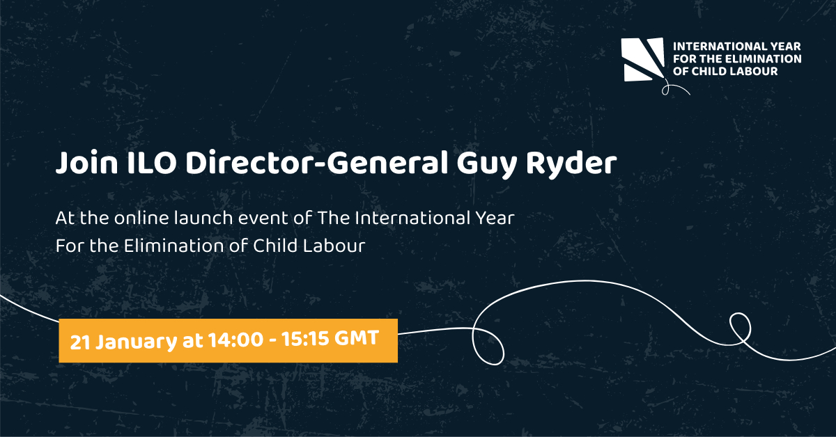 Join @GuyRyder at the launch event of the 1st @UN International Year for the Elimination of Child Labour. Participate online today from 14:00 - 15:15 GMT.   Register here:    #EndChildLabour2021 @ilo