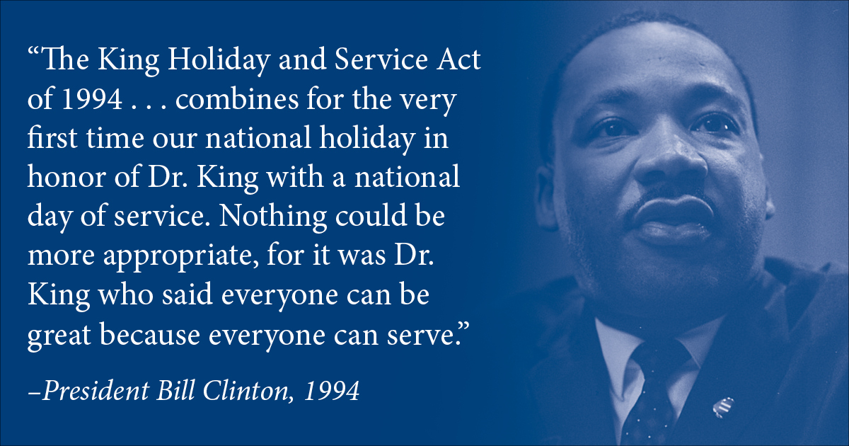 In 1994, President @BillClinton signed the King Holiday and Service Act, combining the national holiday in honor of Dr. Martin Luther King Jr. with a national day of service. How do you plan to serve others today? #MLKDay