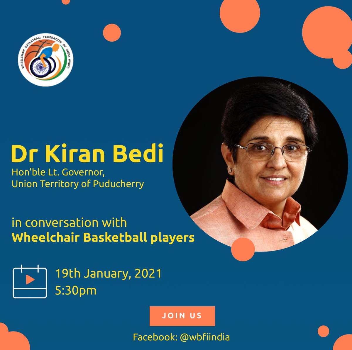 We are happy to announce that Dr. @thekiranbedi , Hon'ble Lt. Governor of Puducherry, will address the WBFI Fraternity on 19th Jan 2021 at 5:30 p.m.  This is the first in a series of Motivational Talks that Wheelchair Basketball Federation of India will be organizing.