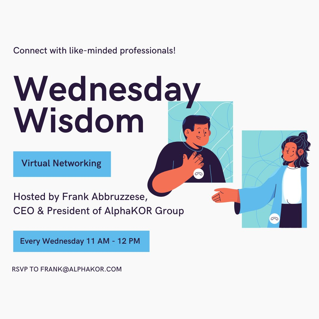 Are you looking to connect with others? Join us for #WednesdayWisdom.  The goals are to network, share your biggest challenge and offer each other wisdom to help.   RSVP via frank@alphakor.com if you are attending