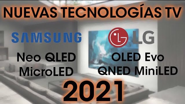 Nuevas Tecnologías MiniLED Samsung y LG TV 2021 | NeoQLED, MicroLED, QNED MiniLED  👉🏻    @YouTube @SamsungEspana @lgespana #LG #Samsung #TV #SmartTV #QNED #QLED #LED #OLED #OLEDevo #MiniLED #MicroLED #NeoQLED #CES #CES2021 #CES21