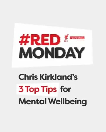 As part of our #RedMonday, hear from former @LFC player,  @ChrisKirkland43 as he talks through his 3 top tips for mental wellbeing.❤️💭