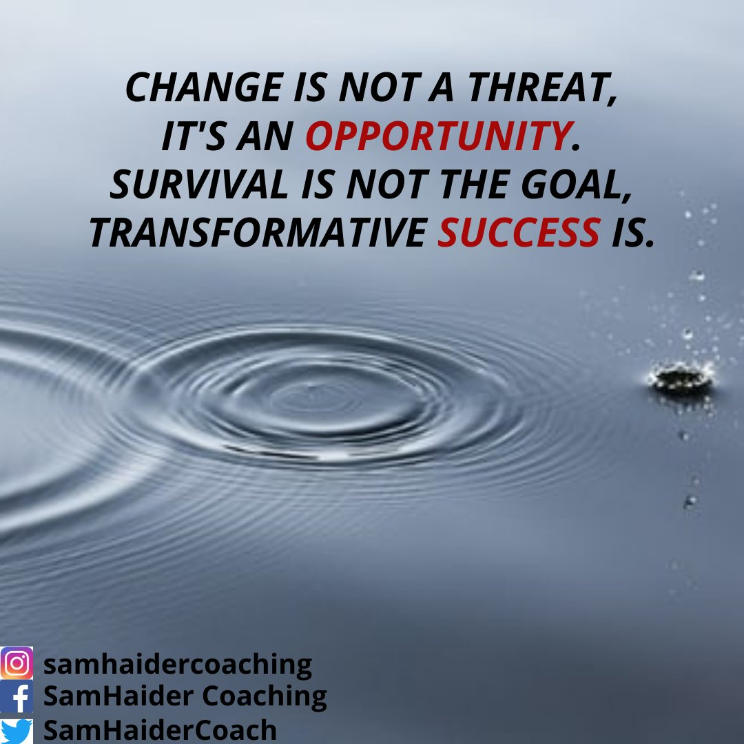Change is not a threat, it's an opportunity. Survival is not the goal, transformative success is. #life #lifecoaching #change #positive #survival #goal #determination #devotion #courage  #achievement #purpose #aim #selfimprovement #transformation #success