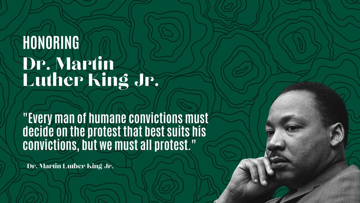 """Dr. Martin Luther King Jr. once said, """"Every man of humane convictions must decide on the protest that best suits his convictions, but we all must protest."""" What will you be protesting in 2021?"""