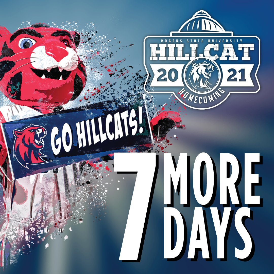 Get ready all you #HillcatFans! Only 7 Days until #HillcatHomecoming 2021! Get all the homecoming details at     #RSUHoco #HillcatNation #Homecoming #Basketball #Givingweek #Brightertomorrow