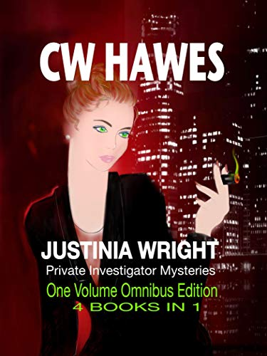 Adventure, enjoyment, good food, and lots of laughs! Enter the world of Tina and Harry Wright!  ✶Justinia Wright Private Investigator Mysteries✶ by @cw_hawes Omnibus Edition 4 books in 1!      #mystery #murdermystery #culinarymystery #crimefiction