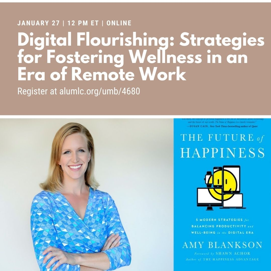 """Tune in on Wednesday, January 27 for our next Beacon webinar event: """"Digital Flourishing: Strategies for Fostering Wellness in an Era of Remote Work."""" Learn more and register now at"""