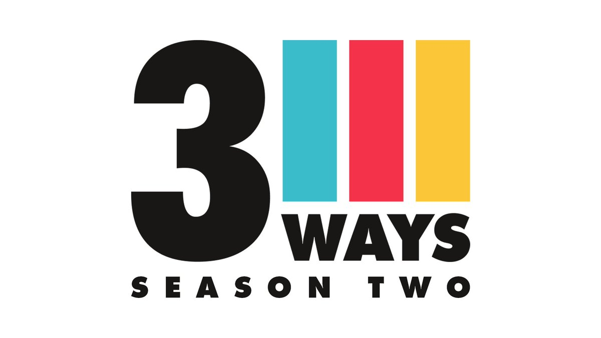 3 Ways is back!   YouTube: weekly from January 30th.  Early Access patrons: all 5 episodes available on January 29th.