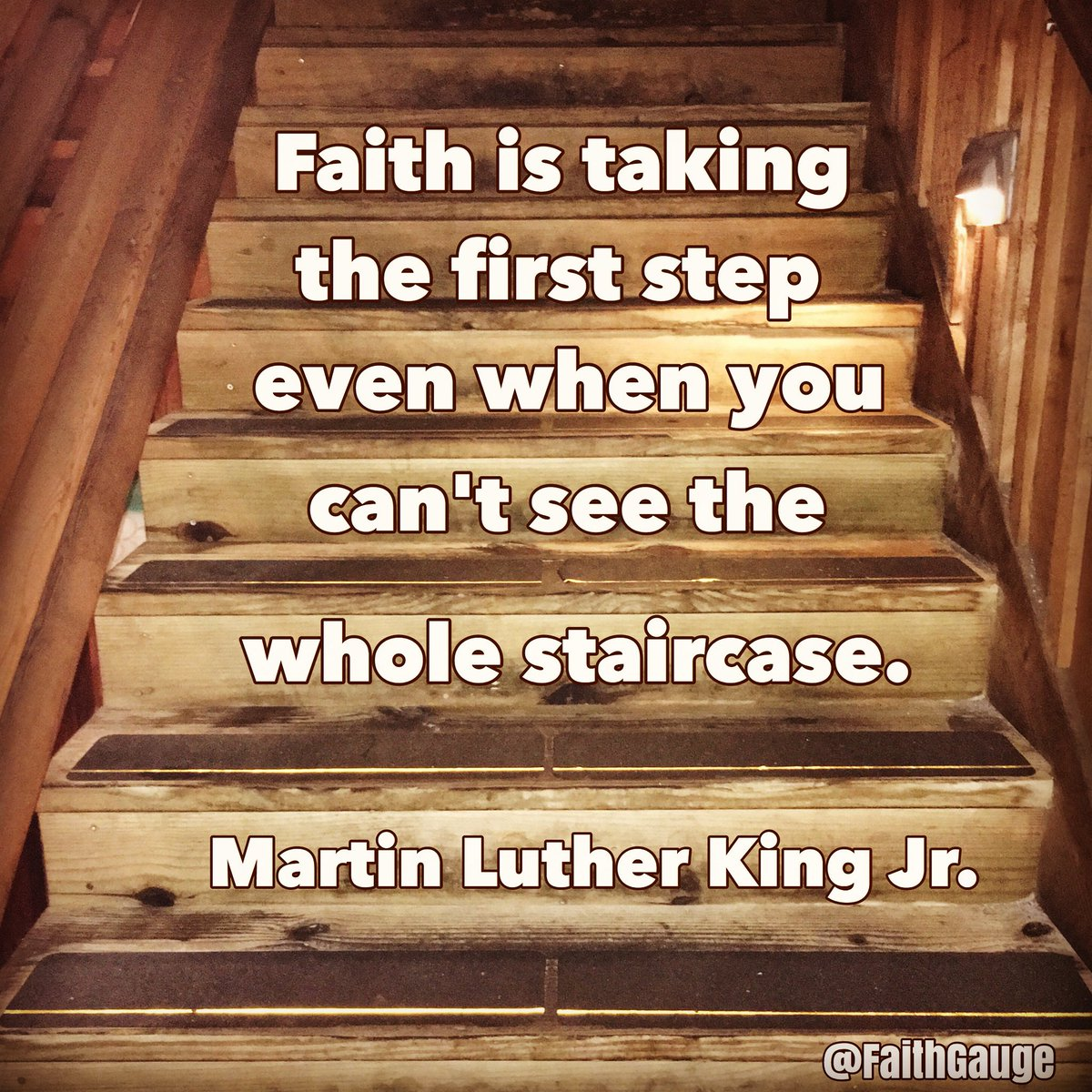Faith requires action. Do not be afraid to take a step of faith and walk with God. God will direct us on the right path. #faith #follow #trust #walk #God #Guide #Lord #love #MLKDay #service #MondayMotivation #Christian #Christianity #stair #staircase