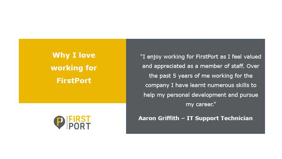 We've been speaking to our people across the business to find out why they love working for FirstPort. Today we ask Aaron Griffith why he loves working for FirstPort. If you're interested in joining the FirstPort family, check out  for more information.