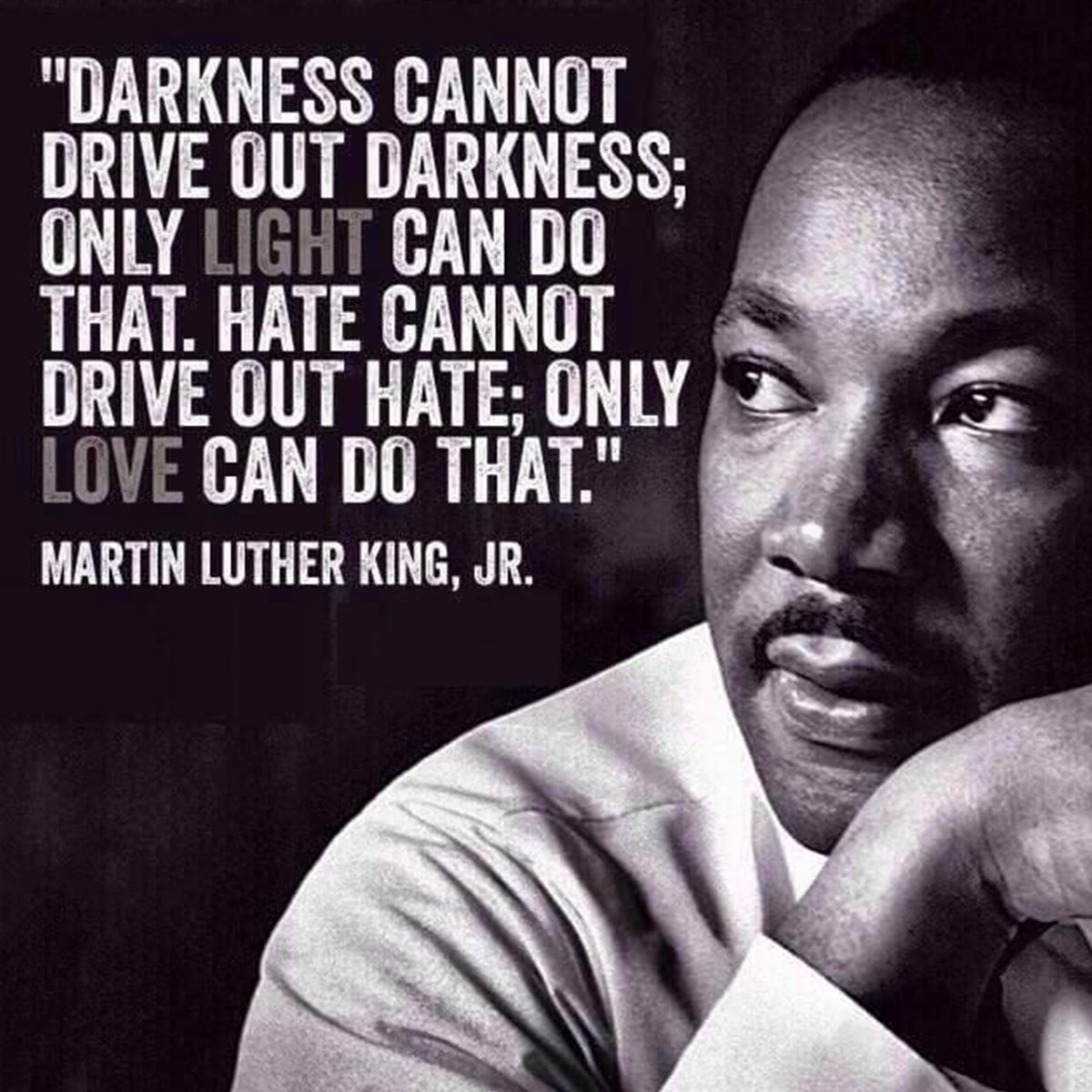 The world could use this much-needed wisdom from Dr. King as we celebrate his birthday today.  #truth #love #light #mlk