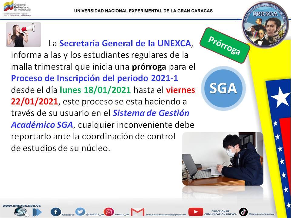 #18Ene | 📢 La Secretaría General de la #UNEXCA informa a l@s estudiantes regulares de la malla trimestral que  ✅ Inicia Prórroga para el Proceso de Inscripción del Periodo 2021-1 🗓️ Desde #Hoy #Lunes al #Viernes #22Ene por el SGA 🔗  | #VenezuelaConBrasil