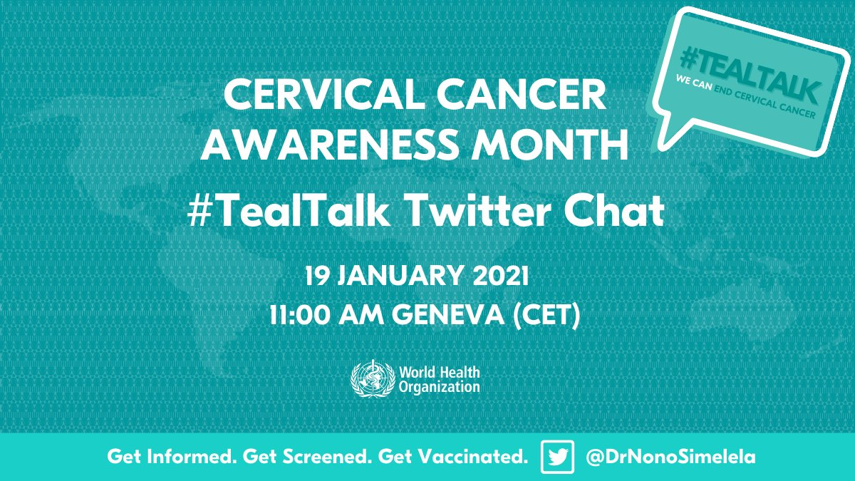 January is Cervical Cancer Awareness Month!   Get your #CervicalCancer questions answered by following @DrNonoSimelela for the #TealTalk #TwitterChat tomorrow at 11.00 CET with leading experts from around the world!  📌Save the date 🗓️19.01.21 👉