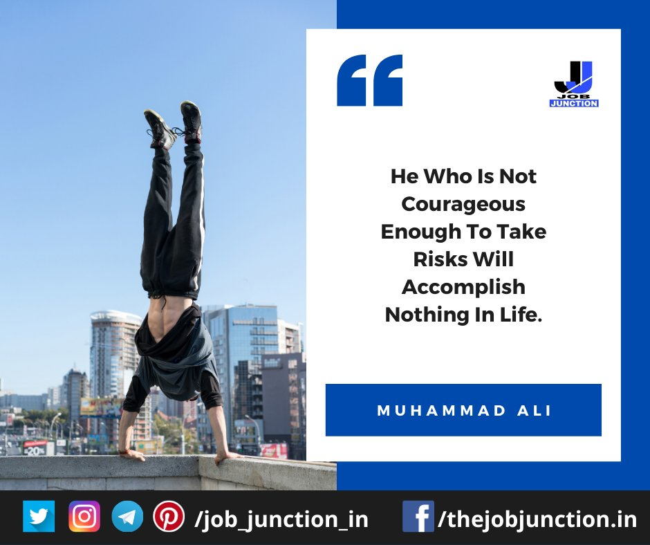 📌 QUOTE OF THE DAY . 📢 He Who Is Not Courageous Enough To Take Risks Will Accomplish Nothing In Life. . – Muhammad Ali ✍️  #quotes #quoteoftheday #motivation #quote #motivationalquotes #inspiration #quotestoliveby #lifequotes #jobjunction #job_junction_in