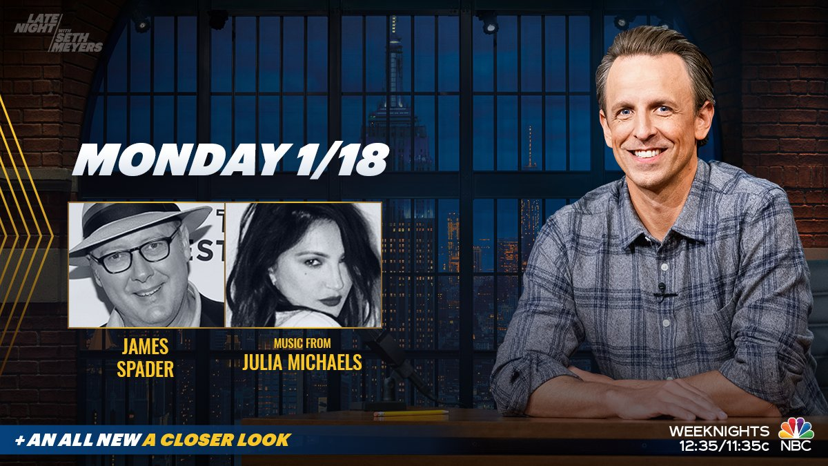Tonight, @SethMeyers interviews James Spader with music from @juliamichaels! Plus, Seth takes #ACloserLook at the final days of the Trump presidency.