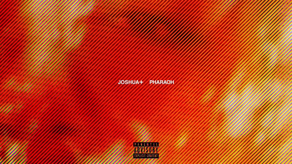 """JOSHUA+ is here to hit our pages with """"PHARAOH."""" Listen here:    [@JOSHUAPLUSSIGN]"""