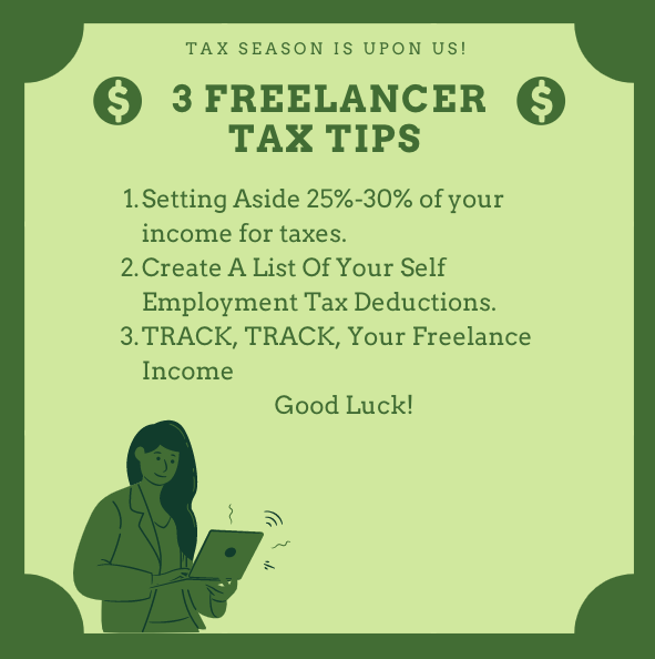 Tax Season Is Upon Us! I Wanted To Give 3 Tips To Our Freelancers Who Sometimes Get Lost In The Financial Advice. Good Luck & Track Your Income! #Taxseason #taxseason2021 #taxseason2020 #taxes #freelancer #freelancertaxes #taxtips #freelancertips #Businesstips #businessowners