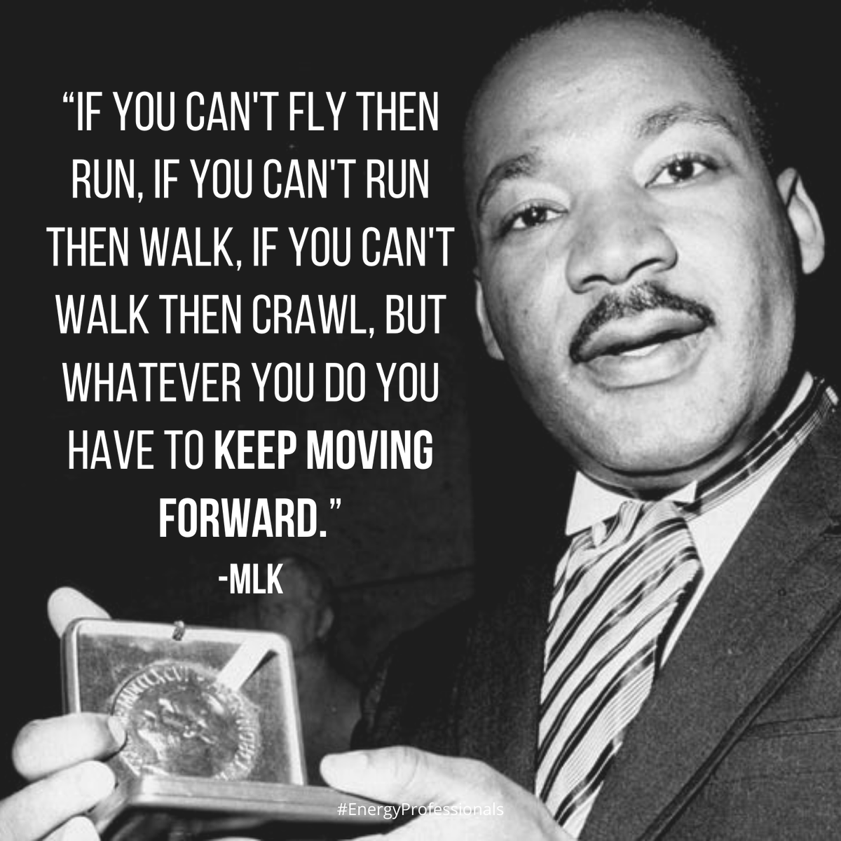 Happy MLK day everyone!   #motivational #motivation #inspiration #keepgoing #mondaymotivation #EnergyProfessionals #MLKDay