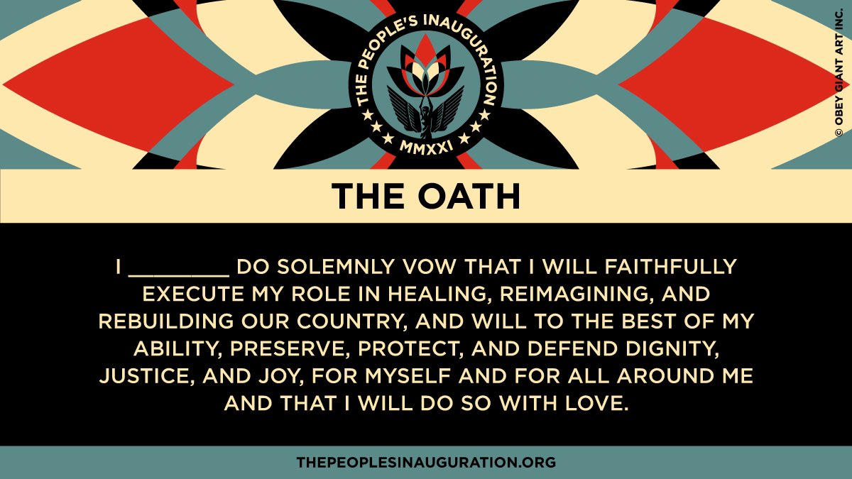 We the people need a swearing-in ceremony, a collective ritual that inaugurates us into the labor of transitioning America—where we can be brave with our grief + reimagine our role, culminating in a #PeoplesInauguration oath:   Art: @OBEYGIANT