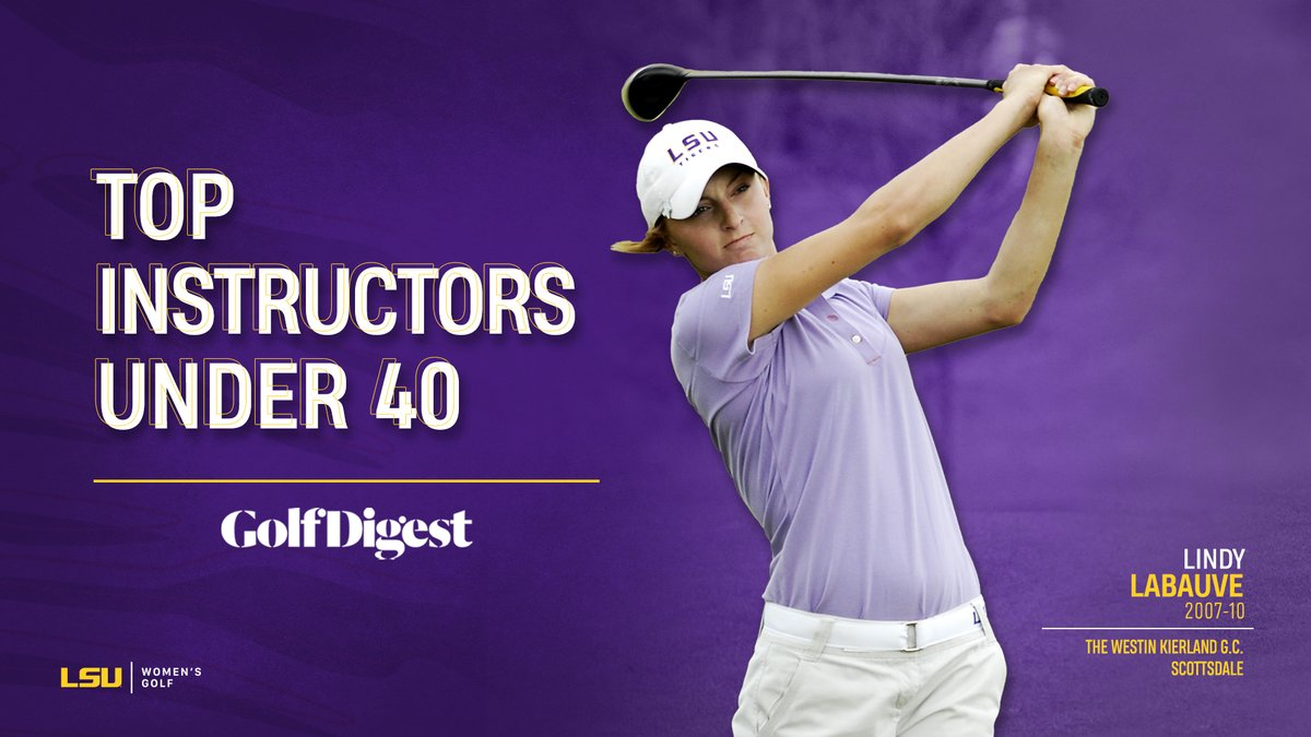 Former LSU women's golfer LIndy Labauve has been named by @GolfDigest as one of the Top Instructors Under 40!   https://t.co/i0SR4l5DkN https://t.co/W1bRvc0NZj