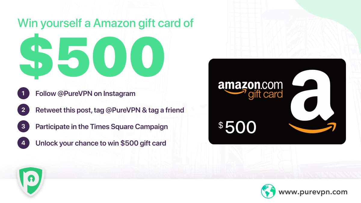 A golden chance to win a $500 #Amazon Gift card & feature yourself on #TimesSquare, #NewYork  - Follow @PureVPN on #Instagram - Retweet this post & tag PureVPN in the caption - Take part in the 'Times Square Competition'   ➡️   #PureVPN #GiveAway