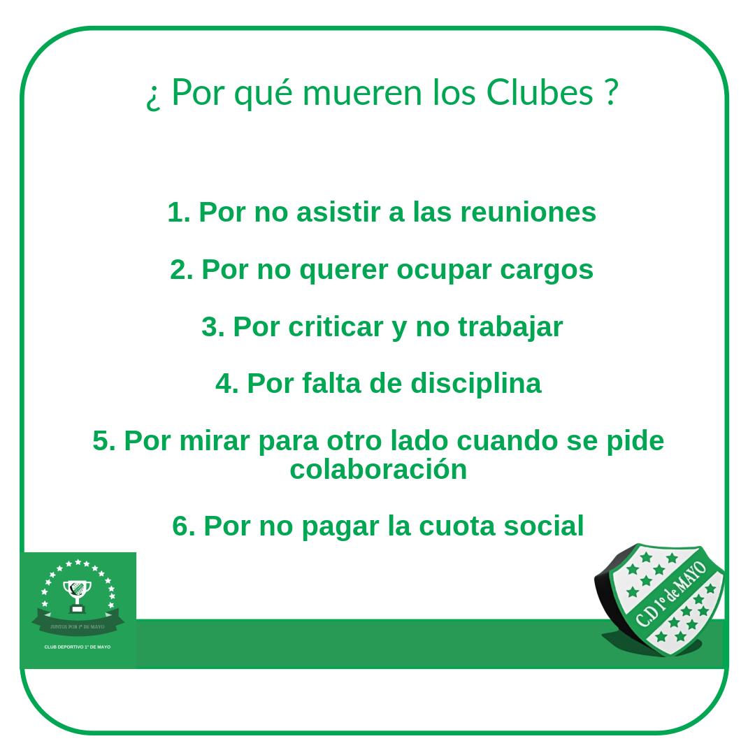 🟩 Algunas consideraciones para NO dejar que un Club muera #VAMOS #JUNTOSPOR1DEMAYO #SIEMPREDECANO #HACETESOCIO #JUNTOSSOMOSMÁS 💚