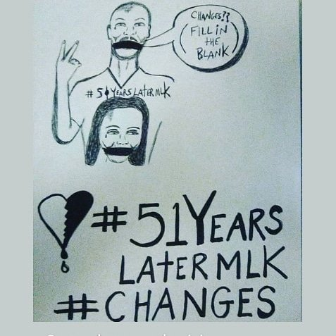 """#52YearsLaterMLK @giveblck #givingtuesday #CHANGES?? I drew this pic of MLK SILENCED? the """"Peace""""?""""Victory""""? Sign LastYr..His wife Coretta Silenced aswell, SymbolizingMothers, Womens Inequalities! POVERTY! WithoutLove❤️ BrokenGlass💔💖WE wont HEAL..so Let's FIX IT!🐦 #MLKday 🇺🇸"""