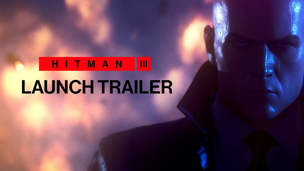 HITMAN 3 - Launch Trailer:   Only 2 days left...