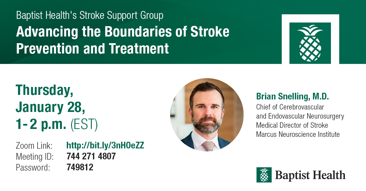 Join us on Thursday, January 28 at 1PM for Baptist Health's Stroke Support Group virtual session with Brian Snelling, M.D., chief of cerebrovascular and endovascular surgery and medical director of stroke at Marcus Neuroscience Institute. https://t.co/ENSm7sNhpB