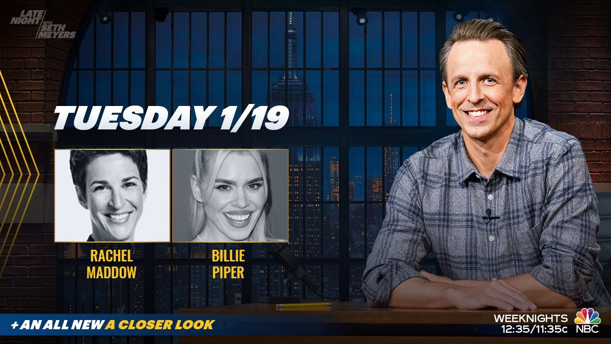 Tonight, @SethMeyers welcomes @maddow and @billiepiper! Plus, an all new #ACloserLook.
