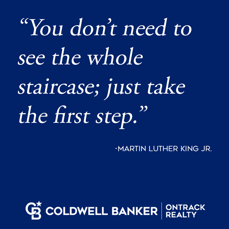 Some motivation to get your week started off right! 🙌  #mondaymotivation #mlk #coldwellbankerontrack