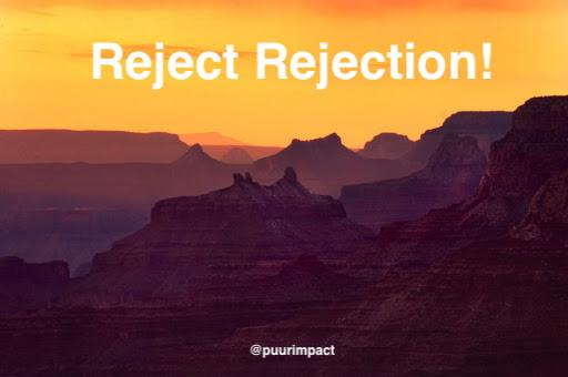 Success Principle of the Day, #18 of 64 @JackCanfield   Reject Rejection!  @mithilaDaguider @WarrenWhitlock @Kellyrei007 @PaulOMahony @RenevderZande  #MondayMotivation #success #Successful #mondaythoughts  🧐🤪😳