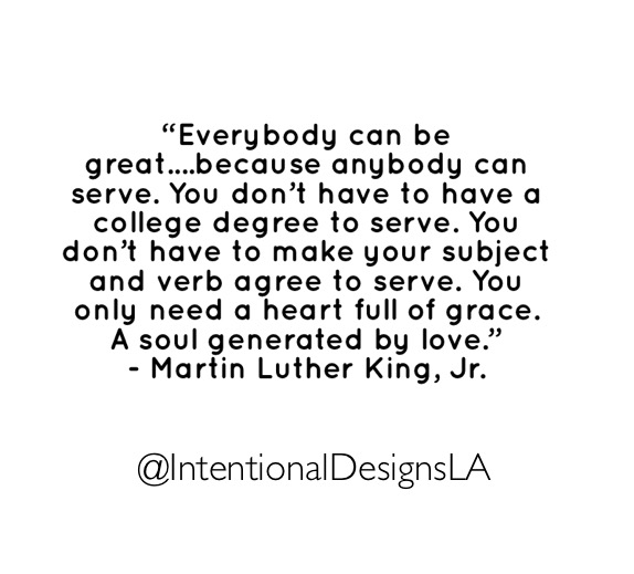 Strive to make a positive difference in big and small ways.    Thank you Martin Luther King, Jr for your inspiration, leadership and relentless pursuit of equality.   #mondaymotivation #motivation #service #equality #civilrights #leadership #martinlutherkingjr