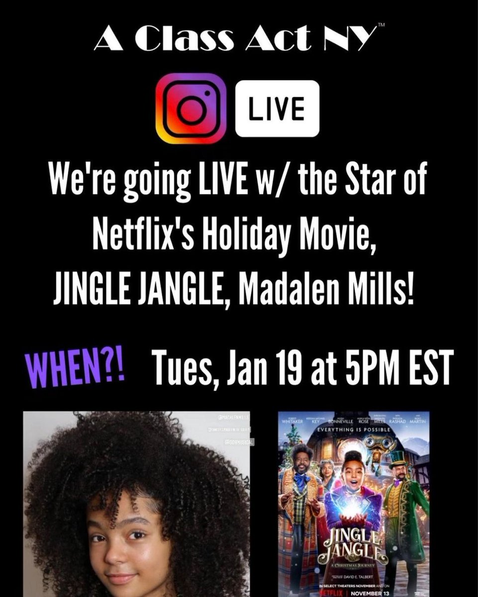 TOMORROW: Tune in to A Class Act NY's Instagram to hear from #GrinchTour alum and #JingleJangle star Madalen Mills!