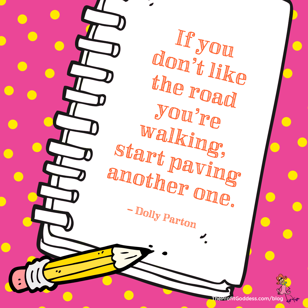 If you don't like the road you're walking, start paving another one. @DollyParton #entrepreneur #beyourownboss #mondaymotivation #eventprofs please #retweet