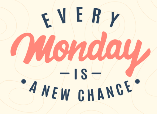 Every Monday is a new chance to do something great! #MondayMotivation