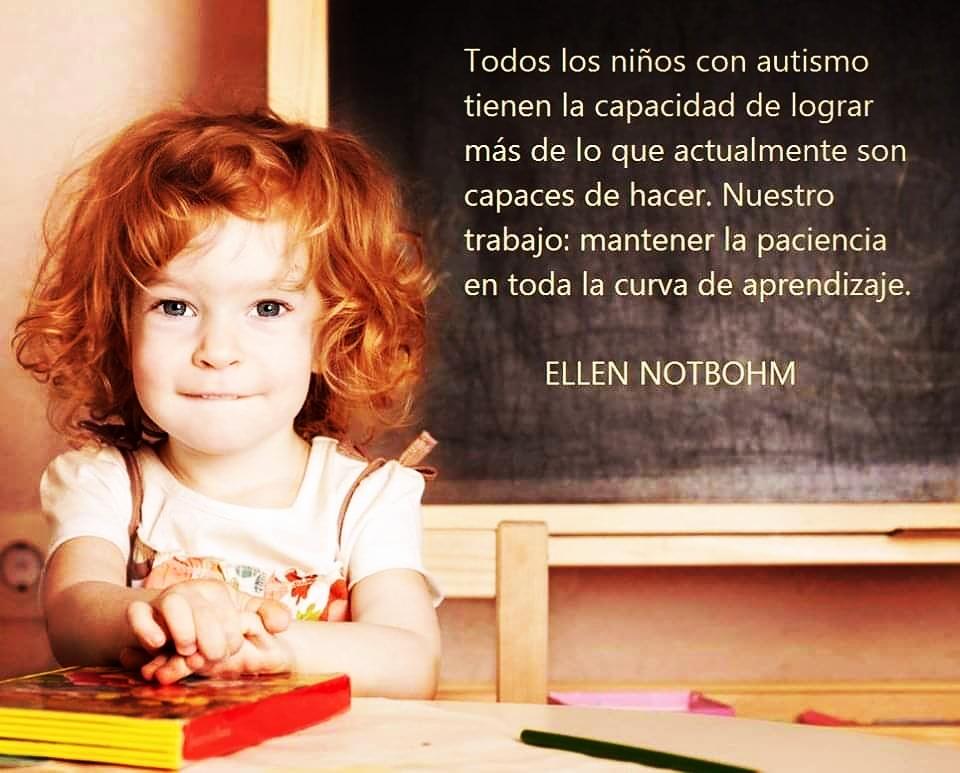 💙💙TODOS LOS NIÑOS CON AUTISMO TIENEN LA CAPACIDAD DE LOGRAR MAS DE LO QUE ACTUALMENTE SON CAPACES DE HACER. NUESTRO TRABAJO: MANTENER LA PACIENCIA EN TODA LA CURVA DE APRENDIZAJE. Ellen Notbohm💙💙 #noestassolo #hablemosdeautismojujuy #fundacionhablemosdeautismojujuy #Autismo