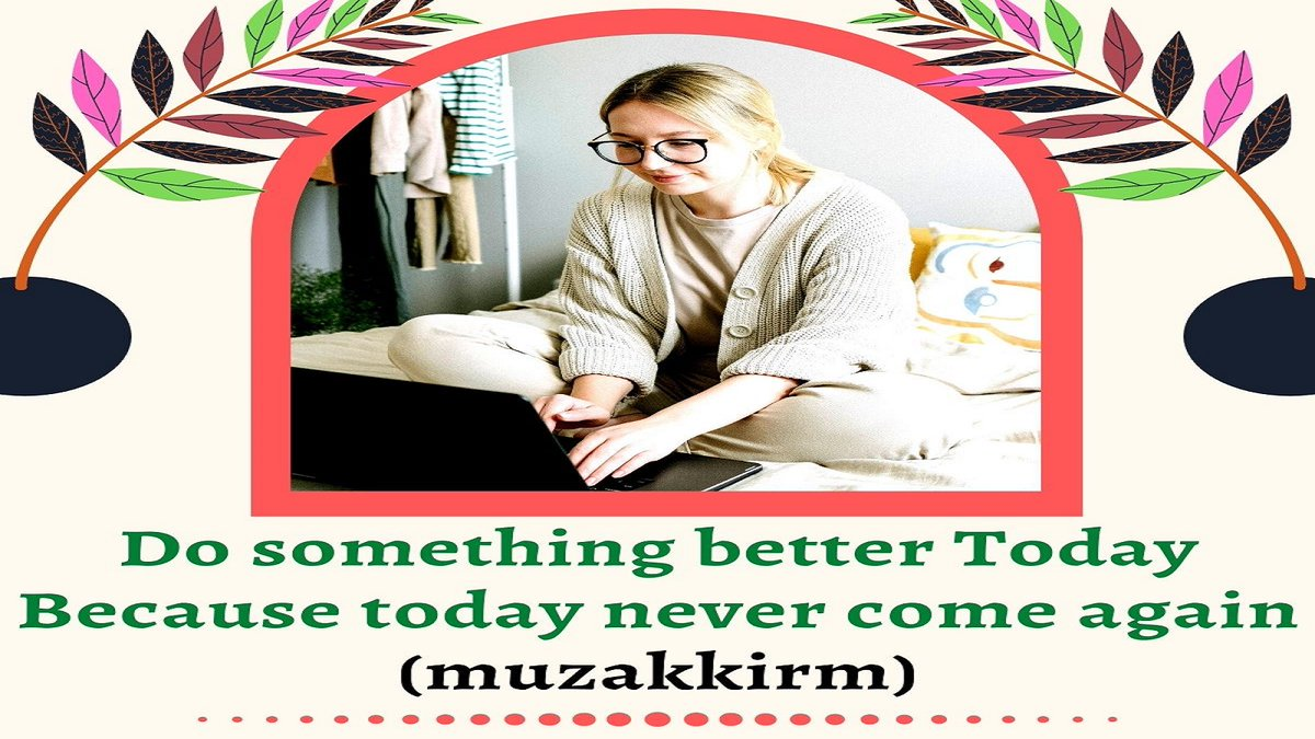 Do something better today Because today never come again. (#muzakkirm)  #GraphicDesign #socialmediamarketing #LogoDesign #FFXIV300kSweepstakes #FreeSwitch #MondayMotivation #TVXQ #EndSAR #Ronaldo #IRENE #socialmedia #DigitalMarketing #flyerdesign #bitcoin #PathuThalaFL #love #USA