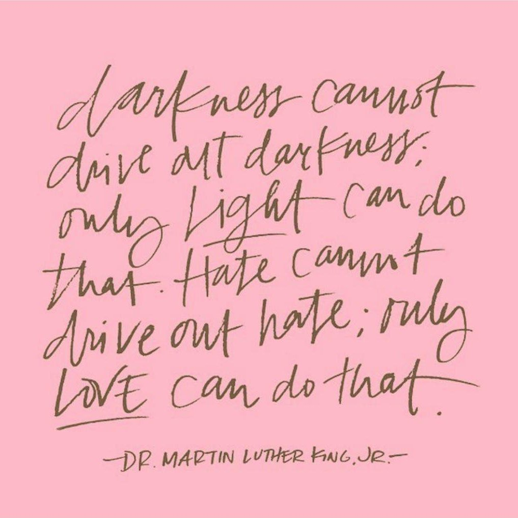 """""""Darkness cannot drive out darkness; only light can do that. Hate cannot drive out hate; only love can do that."""" #MLKDay #MLKjr #MLKDay2021 #MLK"""