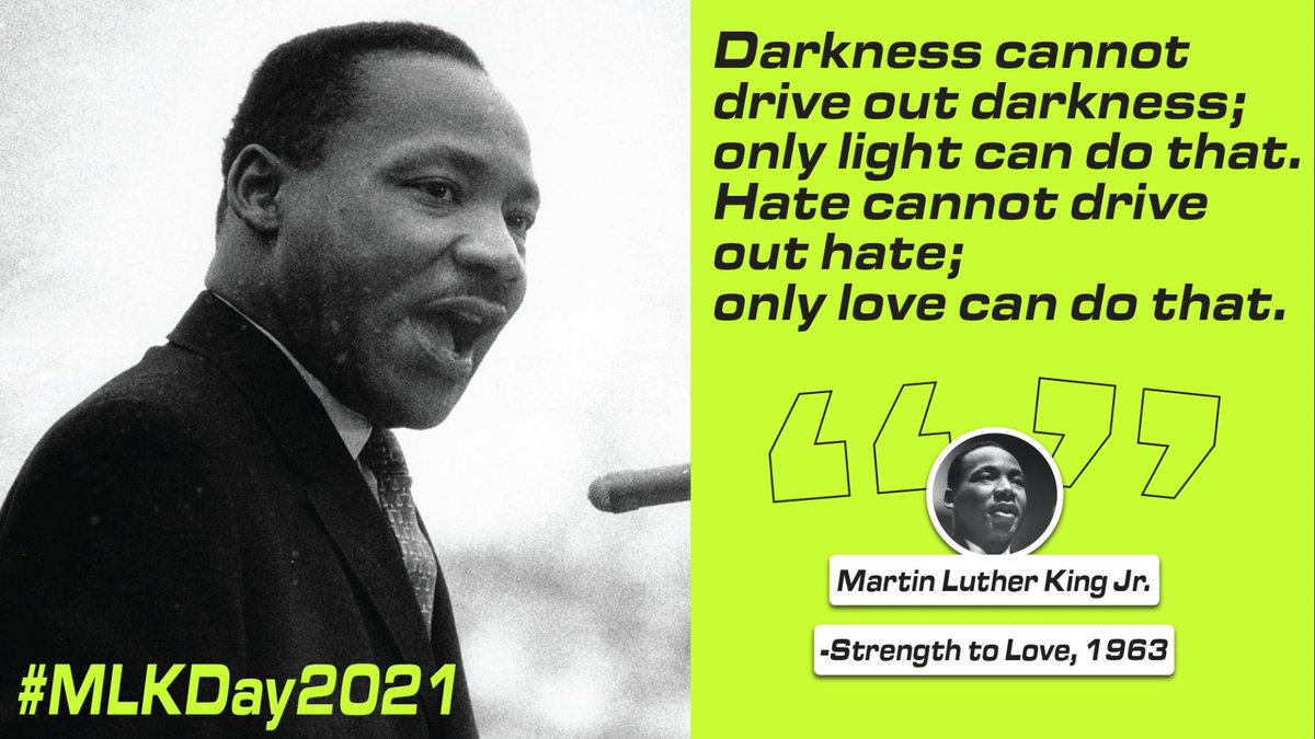 Today and everyday let us remember and honor the courageous life and legacy of Martin Luther King Jr.   #MLKDay2021 #MLKDay
