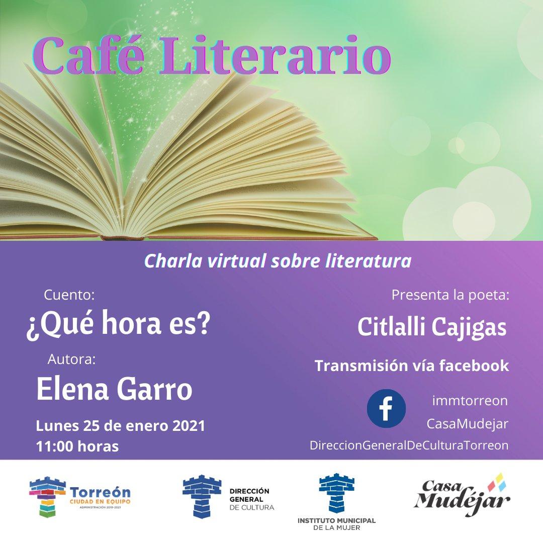 El Centro Cultural Casa Mudejar y @Cultura_TRC  se suman a las acciones del #DíaNaranja con el Café literario que se realizará este 25 de enero. Se analizará el cuento ¿Qué hora es? de la autora Elena Garro, y su presentación estará a cargo de la poeta Citlalli Cajigas.
