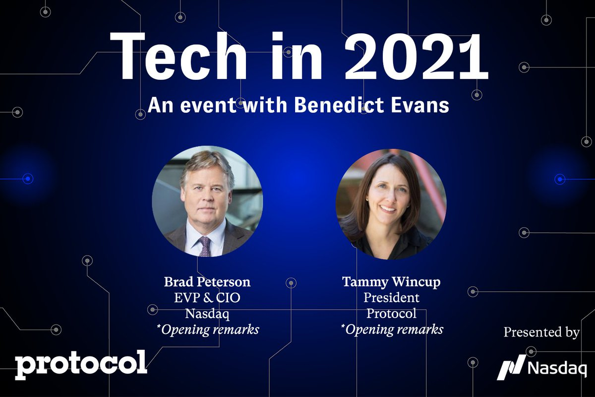 Join Protocol on January 27 at 11 AM ET for our second annual Tech in 2021 event to discuss trends for a tech industry — and a world — in the middle of huge change.   Opening remarks from @Nasdaq's Brad Peterson and @protocol's @tmwincup.   RSVP here: https://t.co/fZwwHvpFlv https://t.co/GygsqQEd3D