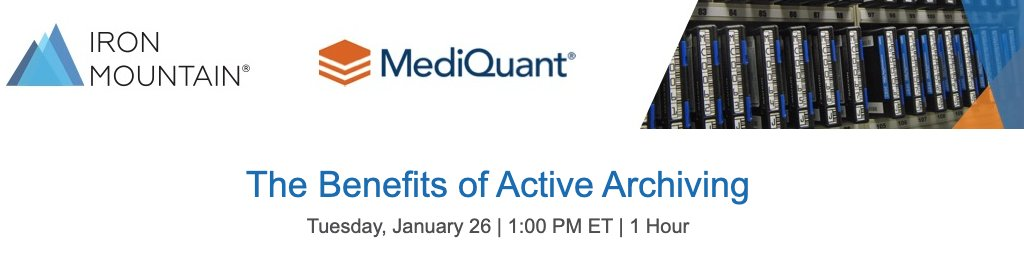 """Don't miss our webinar on 1/26: """"The Benefits of Active Archiving"""" with @MediQuantLLC and @IronMountain. Learn how active archiving helps organizations reduce both the cost and complexity of their IT ecosystems"""