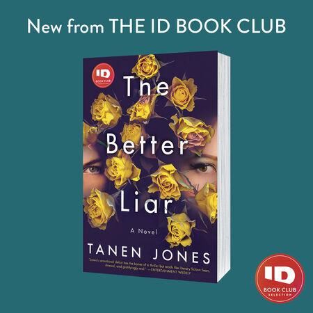 With an inheritance waiting to be claimed, the question is: Who is the better liar? Check out January's #IDBookClub selection, The Better Liar by @TanenJones! Get your copy now ➡️  @randomhouse